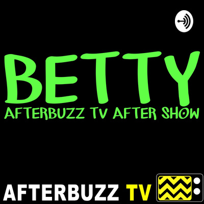 Betty After Show Podcast