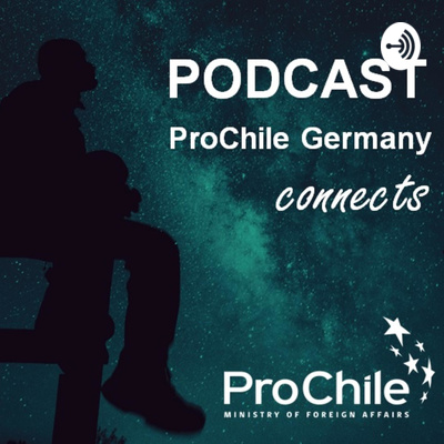 Podcast ProChile Germany Connects