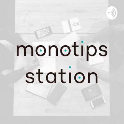 monotips station