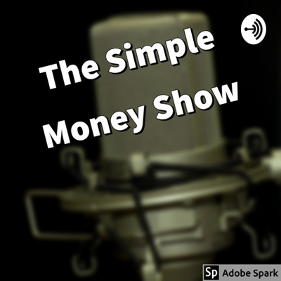 The Simple Money Show