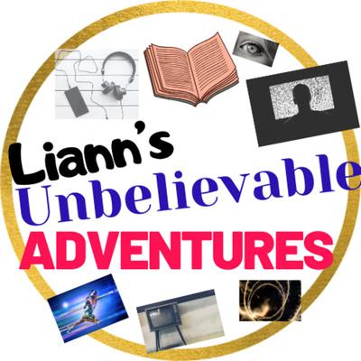 Liann's Unbelievable Adventures