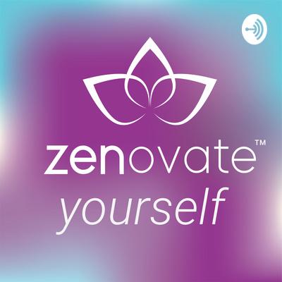 Zenovate Yourself