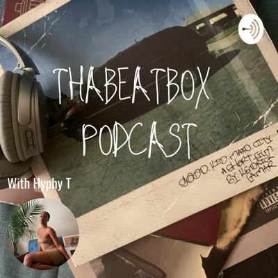 ThaBeatBox Podcast