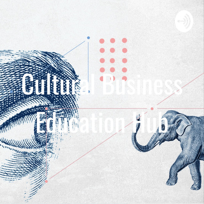 Cultural Business Education Hub