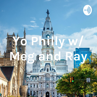 The Yo Philly Podcast