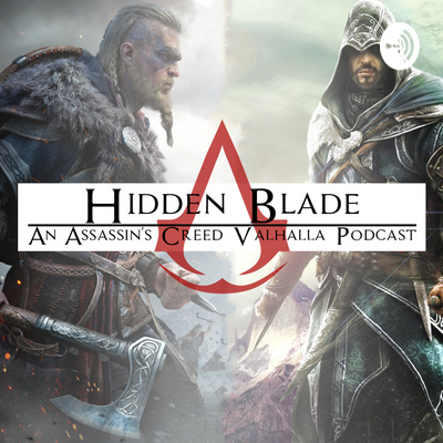 Hidden Blade: An Assassin's Creed Valhalla Podcast