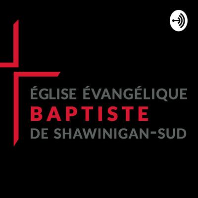 Église évangélique baptiste de Shawinigan-Sud