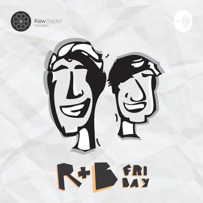 R+B Friday