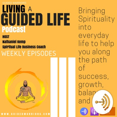 Guided Warriors presents Living A Guided Life Talk