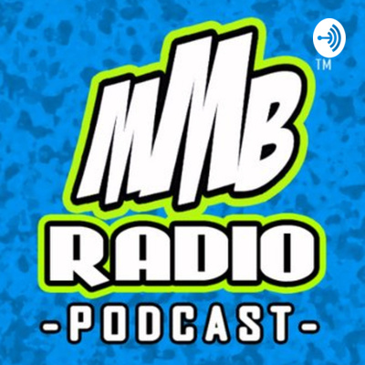 MMB Radio Podcast