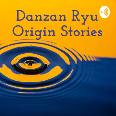 Danzan Ryu Origin Stories