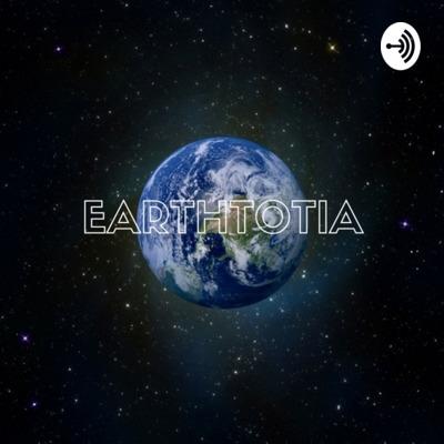 earthtotia