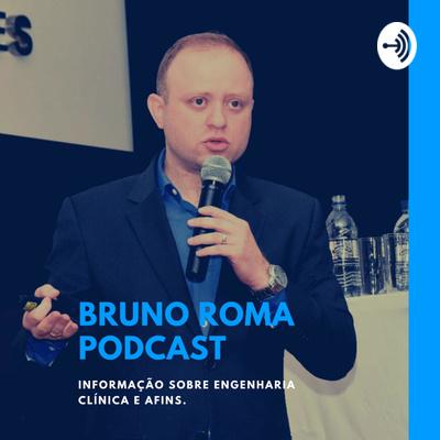 Bruno Roma Podcast