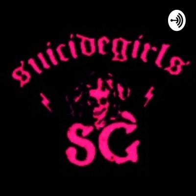 That One SuicideGirls Podcast