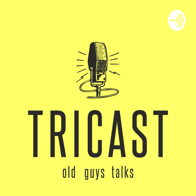 Tricast - old guys talks - Romania