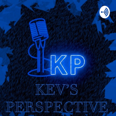Kev's Perspective🎤