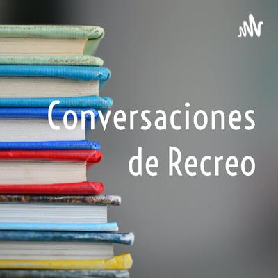 Conversaciones de Recreo