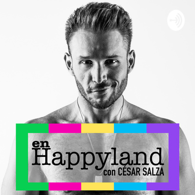 Happyland: el podcast gay