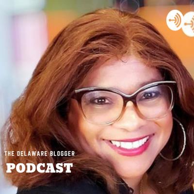 The Delaware Blogger Podcast
