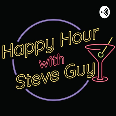 Happy Hour with Steve Guy