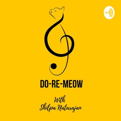 Do Re Meow with Shilpa Natarajan