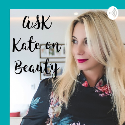 Ask Kate on Beauty