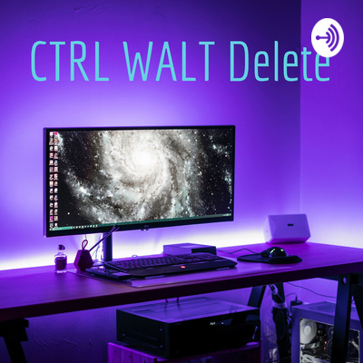 @WaltSpence presents CTRL WALT Delete