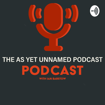 The as yet unnamed podcast