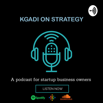 Kgadi on Strategy