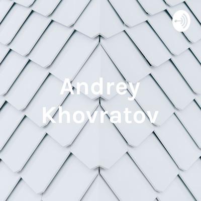 Andrey Khovratov - author of the NEEW
