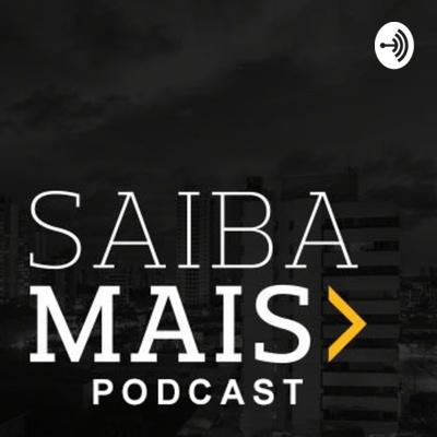 Saiba Mais Podcast