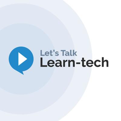Let's Talk Learn-Tech