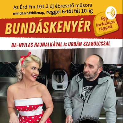 Bundáskenyér - ÉrdFM 101.3