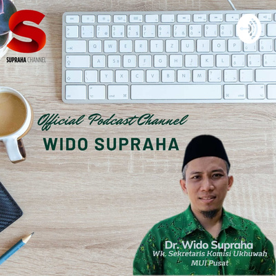 Dr. Wido Supraha (Official Podcast Channel)