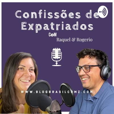 Confissões de Expatriados: Brasileiros Pelo Mundo | Histórias | Dicas | Diferenças Culturais