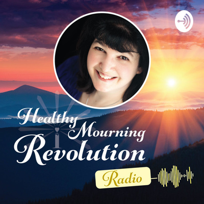 Healthy Mourning Revolution Radio