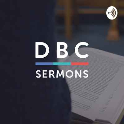 Dundonald Baptist Church - Sermons