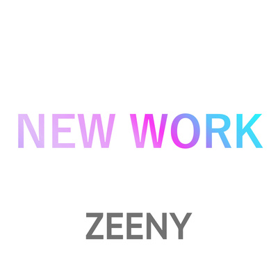 ネインのZeenyニューワーク