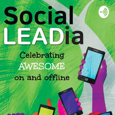 Social LEADia: Celebrating Awesome on and offline