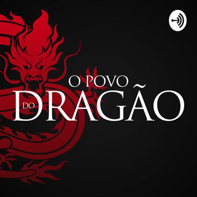 O Povo do Dragão