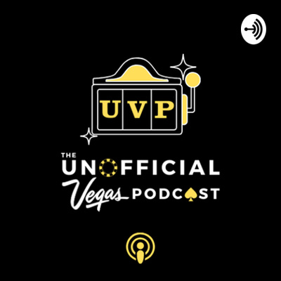 The Unofficial Vegas Podcast