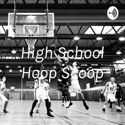 High School Hoop Scoop