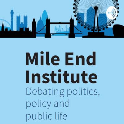 Mile End Institute Podcast
