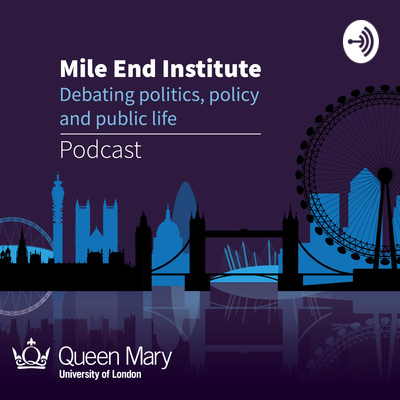 Mile End Institute Podcast
