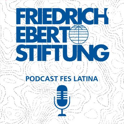 Podcast FES Latina