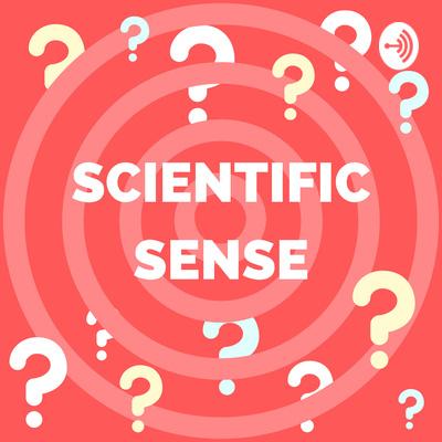Scientific Sense