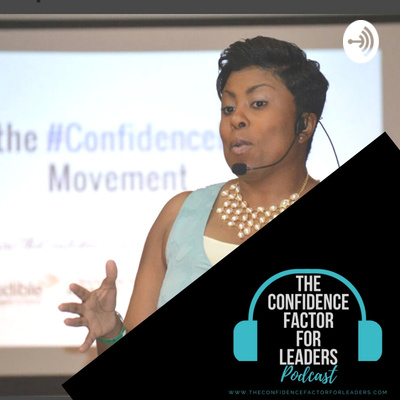 The Confidence Factor for Leaders