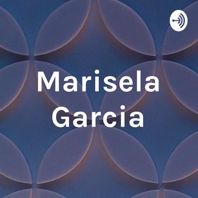 Marisela Garcia
