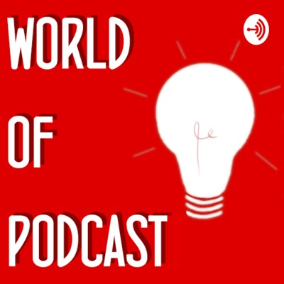 World of Podcast Tips