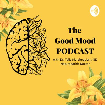 The Good Mood Podcast